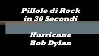 Pillole Di Rock: Hurricane - Bob Dylan