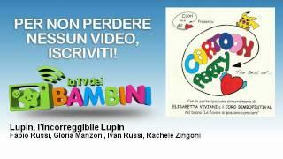 Fabio Russi, Gloria Manzoni, Ivan Russi, Rachele Zingoni - Lupin, l