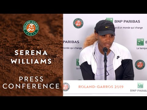 Serena Williams - Press Conference after Round 2 | Roland-Garros 2019