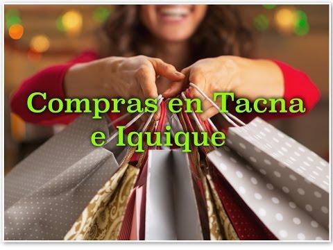 Compras en Tacna (Perú) e Iquique (Chile)