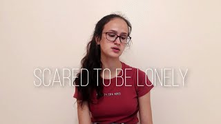 Scared To Be Lonely - Martin Garrix \u0026 Dua Lipa (cover)
