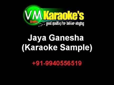 Jaya Ganesha Karaoke Devotional