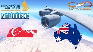 Infinite Flight GLOBAL: Singapore (SIN) To Melbourne (MEL) | TIMELAPSE | Singapore Airlines A380