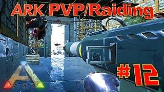 [12] Explosive Raid On Animals' Base! (ARK Survival Evolved PVP Raiding)