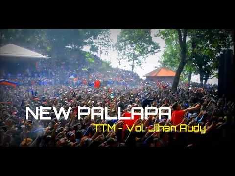 NEW PALLAPA - TTM - Jihan Audy 2017