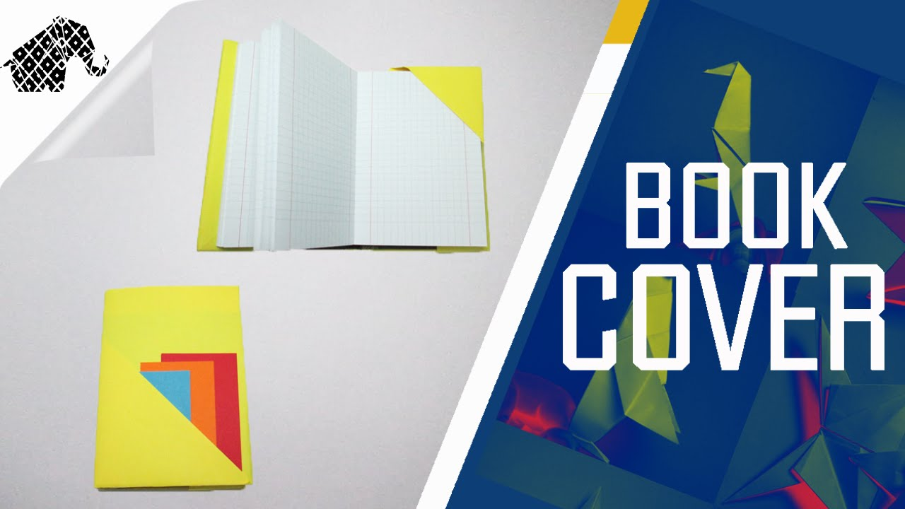 How To Make A Removable Book Cover ~ Origami how to make an book cover youtube