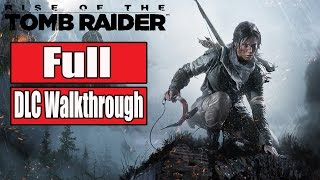 Rise of the Tomb Raider Cold Darkness Awakened Gameplay Walkthrough Part 1 FULL DLC - No Commentary