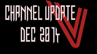 Channel Update, A Week Off, Merry Christmas, Next Year's Plans