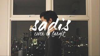 Sadis by Afgan (Cover by Langit)