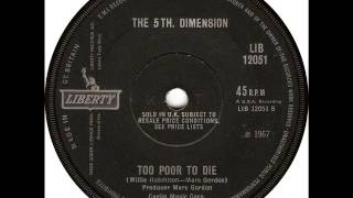Northern Soul - The 5th Dimension - Too Poor To Die