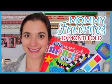 Mommy Favorites | 10 Month Old | November 2016