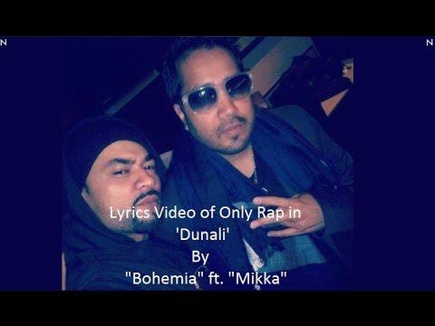 BOHEMIA - Lyrics of Only Rap by