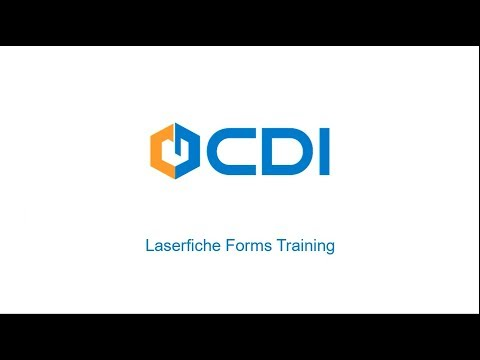 Laserfiche Forms Training - By CDI