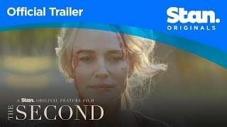 The Second | OFFICIAL TRAILER | A Stan Original Feature Film