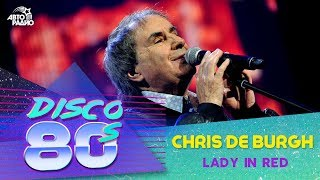 Chris De Burgh - Lady in Red (Disco of the 80's Festival, Russia, 2015)