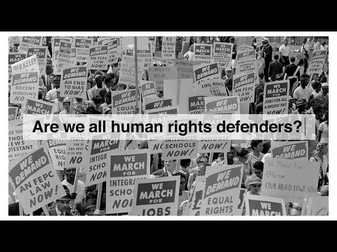 Are we all human rights defenders? #WeAreAllHumanRightsDefenders