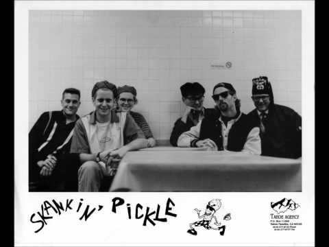 Skankin' Pickle- Whatever Happened