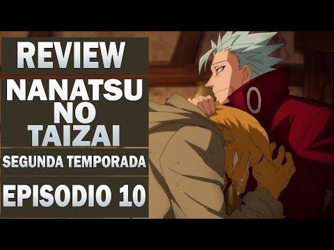 NANATSU NO TAIZAI(Segunda Temporada)REVIEW EPISODIO 10 !