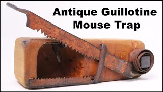 Guillotine Mouse Trap. How To Build An Antique Style Mouse Trap. Mousetrap Monday