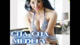 CHA-CHA MEDLEY 2013 PART 2