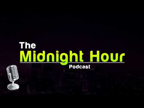 The Midnight Hour 29: The Worst Podcast Ever