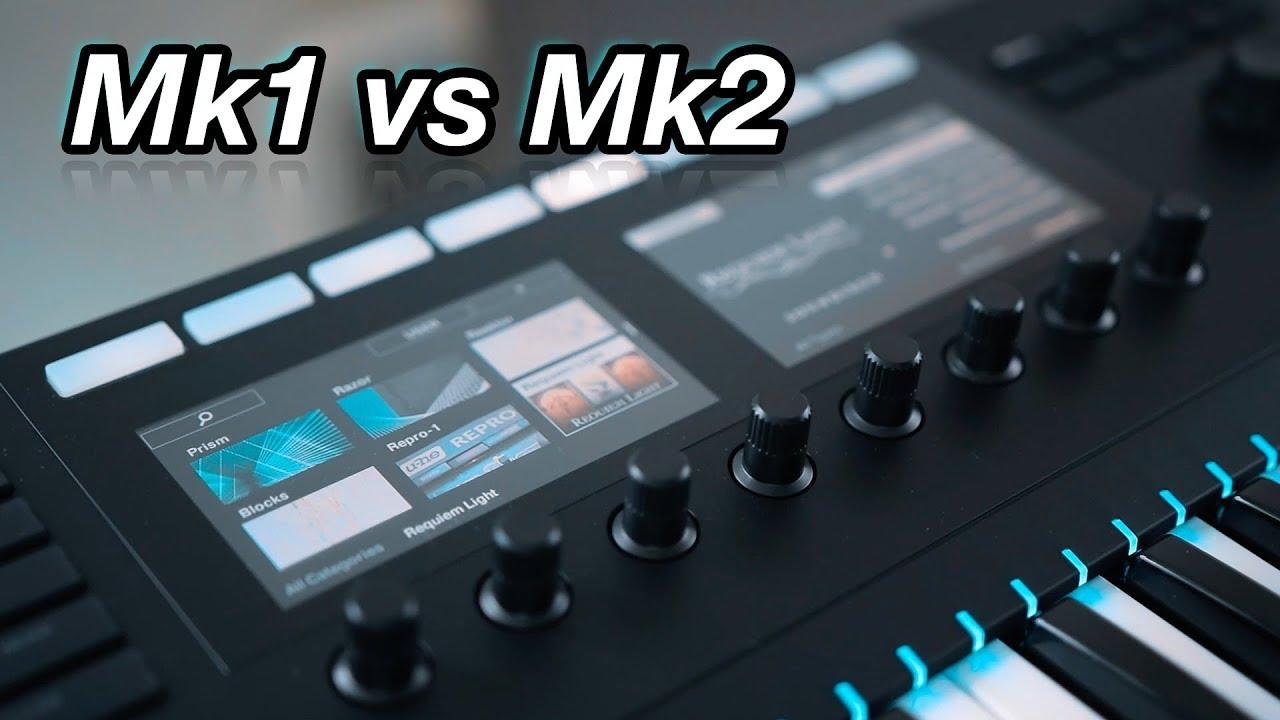 Komplete Kontrol Mk1 vs Mk2
