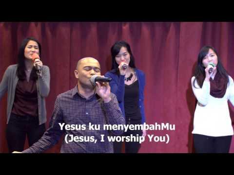 Yesus KemuliaanMu, worship led by Efraim Tamba