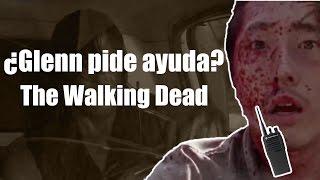 ¿Glenn pide ayuda por la radio? - The Walking Dead Temporada 6 Capítulo 7 (¿Glenn sobrevive?)