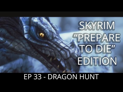 WYRMSTOOTH & BALANCE FIXES! Skyrim: Prepare to Die Edition   Path of Assassin   - EP 33