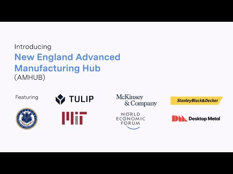 Introducing The New England Advanced Manufacturing Hub (AMHUB)