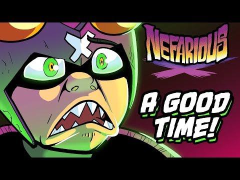 Nefarious: A Good Time