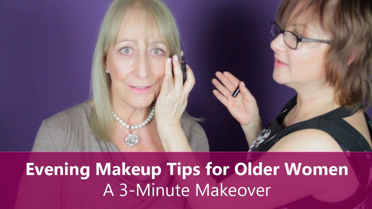 Evening Makeup Tips For Older Women A 3 Minute Makeover