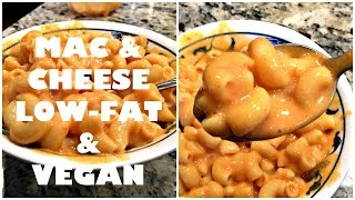 LOW-FAT VEGAN MAC AND CHEESE!