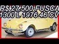 PASTORE R$ 27.500 Volkswagen #VW Fusca 1300 L 1976 Bege Alabastro aro 15 MT4 RWD Boxer-4 46 cv