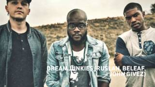 DREAM JUNKIES-(HILLSONG)OCEANS REMIX!