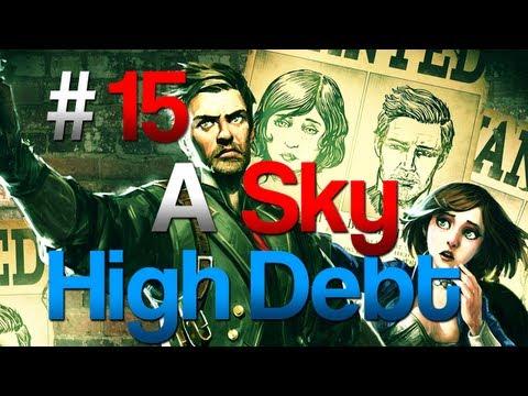 [15] A Sky High Debt (Bioshock: Infinite w/ GaLm)