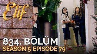 Elif 834. Bölüm  Season 5 Episode 79