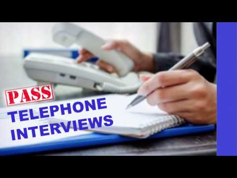 How to Pass Telephone Interviews - Interview Training