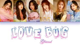 GFRIEND (여자친구) – 'Love Bug' Lyrics [Color Coded Lyrics - Han…