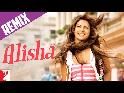 Remix: Alisha Song | Pyaar Impossible | Uday Chopra | Priyanka Chopra