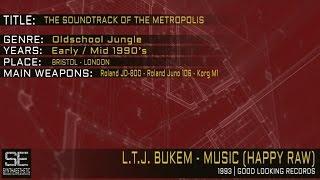 L.T.J. Bukem - Music (Happy Raw) (Good Looking Records | 1993)