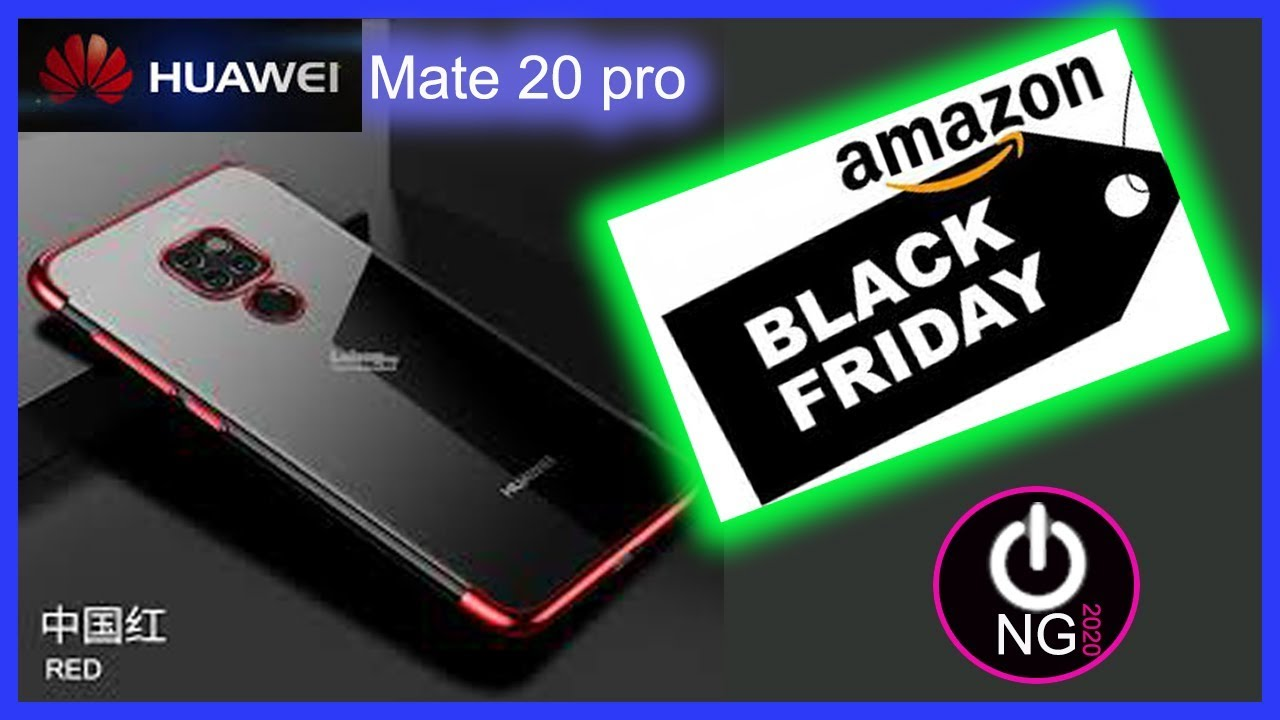 Black Friday Deals On Huawei Mate 20 Pro Of Amazon 2019 Youtube