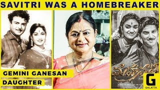 Savitri was a Homebreaker – Kamala selvaraj | Exclusive Interview | Nadigaiyar Thilagam