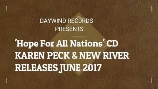 Karen Peck & New River - Hope For All Nations