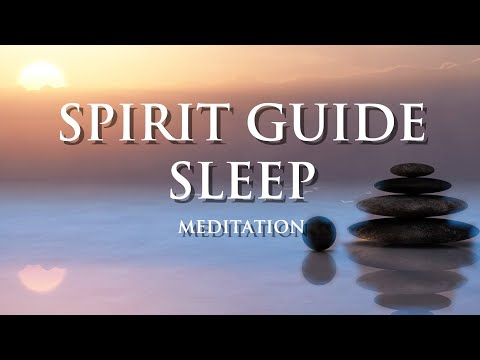 Guided Meditation For Sleep, Meet Your Spirit Guide And Higher Self
