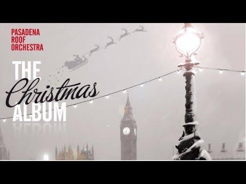 [ JAZZ ] - Pasadena Roof Orchestra - The Christmas Album - (Full Album Stream)