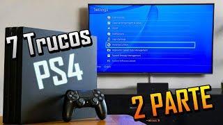 7 Trucos para PS4 2018 - P2