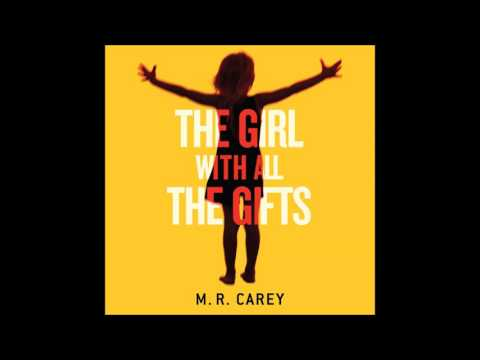 The Girl With All The Gifts by M. R. Carey, read by Finty Williams book extract