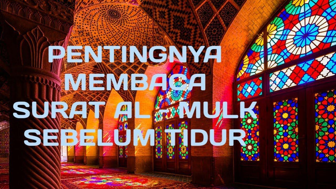 Pentingnya Membaca Surat Al Mulk Sebelum Tidur Ustadz Yusuf Mansur