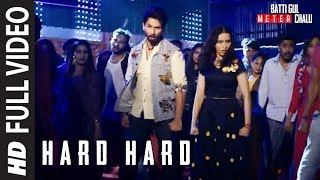Hard Hard (Full Song) | Batti Gul Meter Chalu
